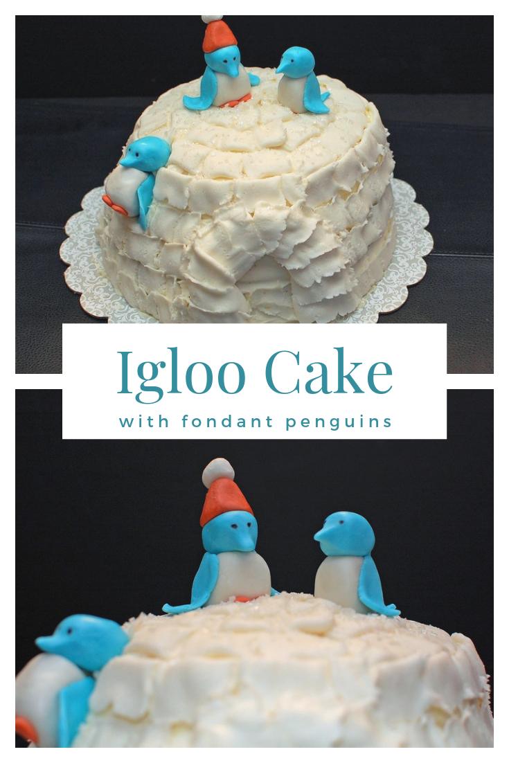 Igloo Cake with fondant penguins