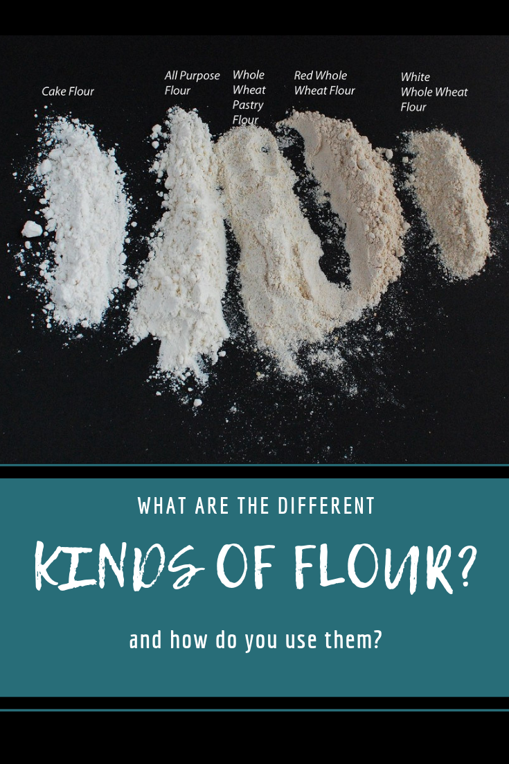 What are the different kinds of flours?