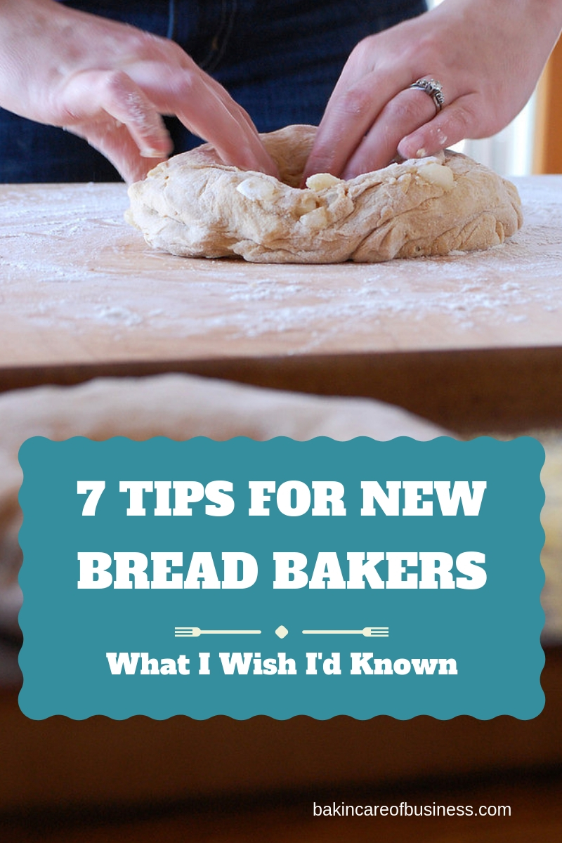 Seven tips for new bread bakers: what I'd wished I'd known before I started baking bread