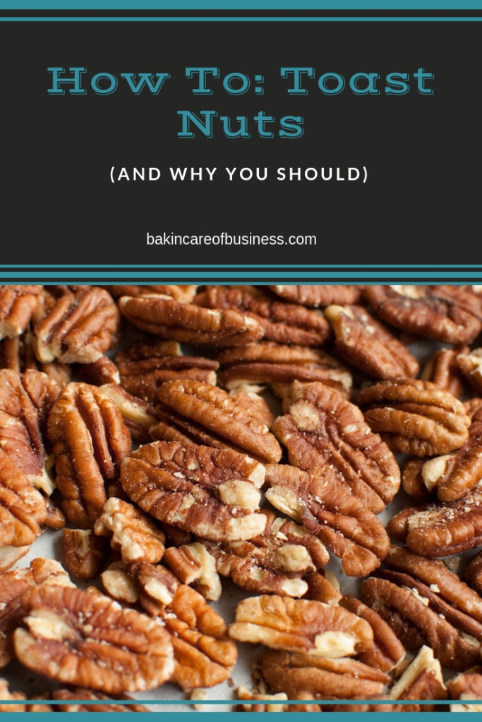 photo of pecans with the title how to toast nuts