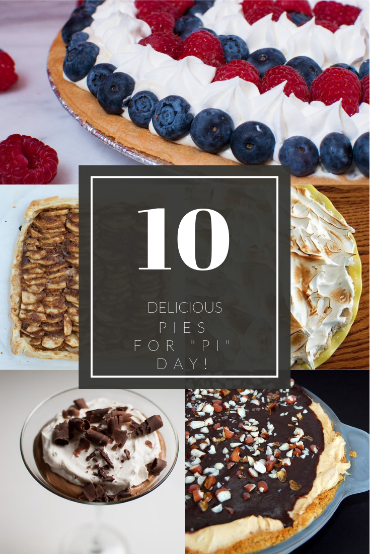 "10 delicious pies for ""pi"" day!"