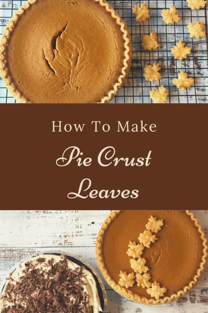 How to make pie crust leaves