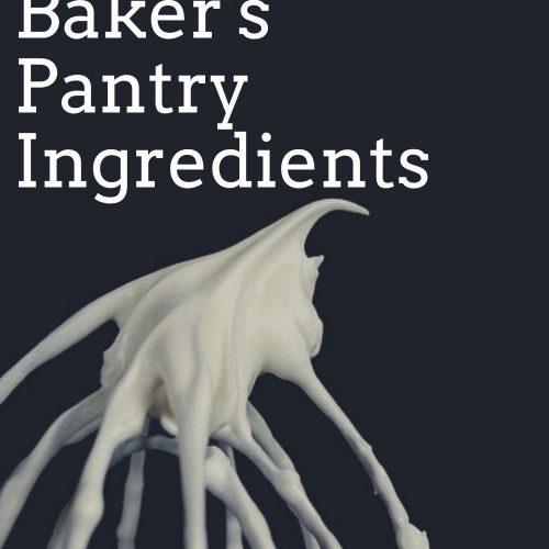 12-Essential-Bakers-Pantry-Ingredien