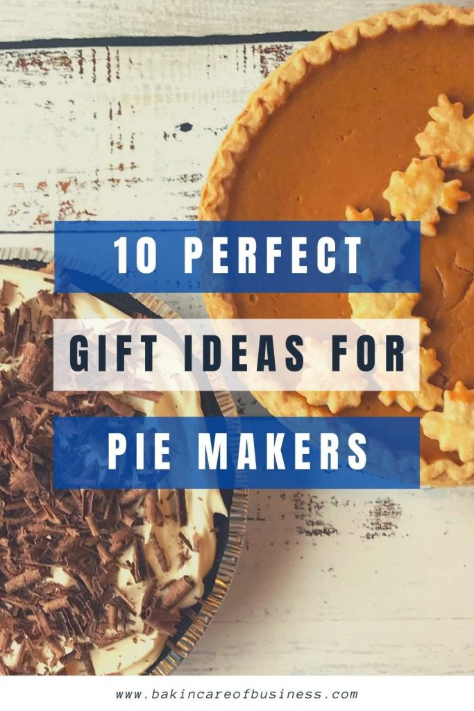 10 perfect gift ideas for pie makers