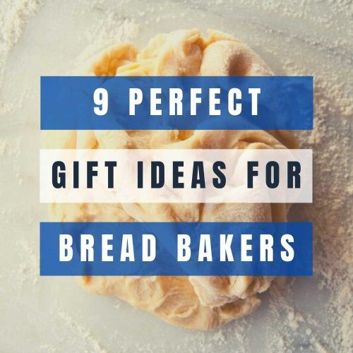 Gift Ideas for Bread Bakers