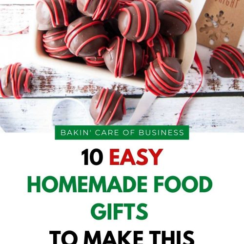 10 Easy Homemade Food Gifts