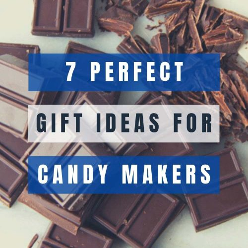 7-Perfect-Gift-Ideas-For-Candy-Makers