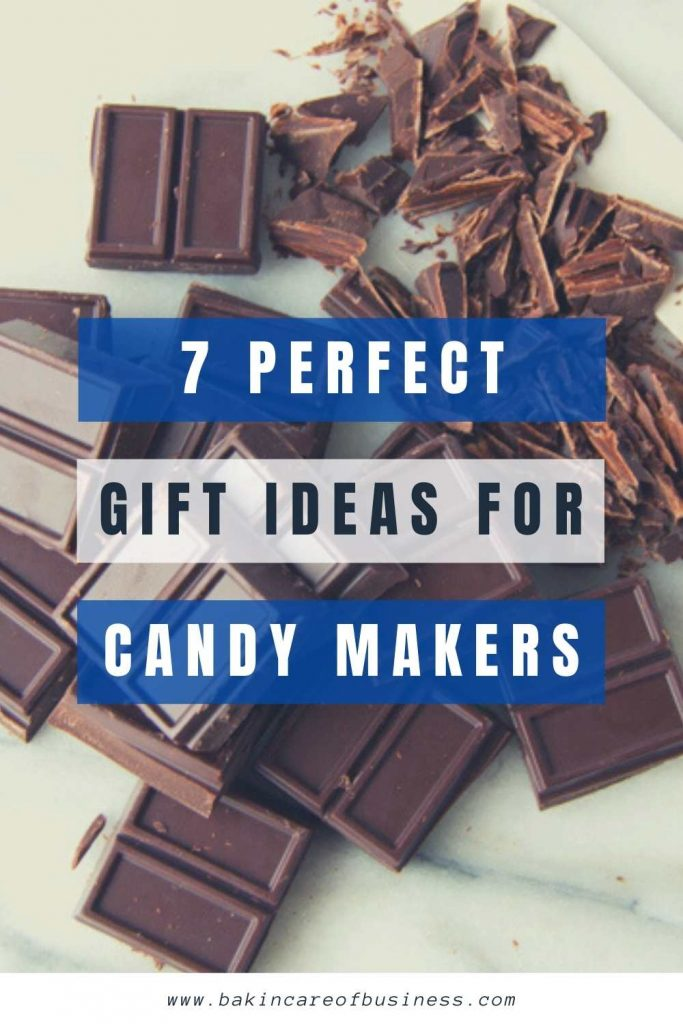 7 perfect gift ideas for candy makers